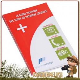 Guide pratique des soins de Premières Urgence Pharmavoyage premiers soins et secours, en randonnée, voyage